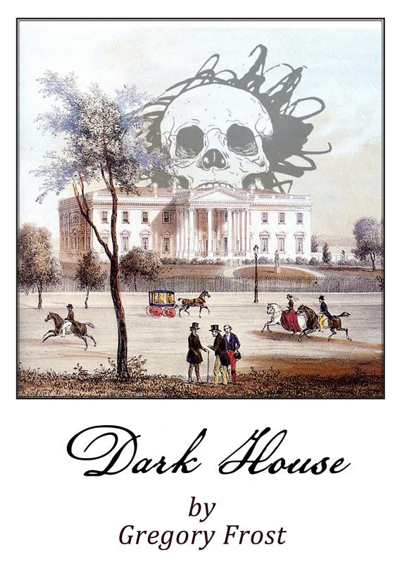 """Dark House"""