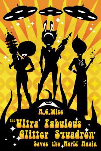 Ultra-Fabulous Glitter Squadron